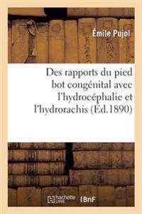 Contribution A L'Etude Des Rapports Du Pied Bot Congenital Avec L'Hydrocephalie Et L'Hydrorachis