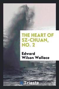 The heart of Sz-Chuan, No. 2