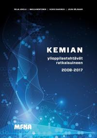 Kemian ylioppilastehtävät ratkaisuineen 2008-2017