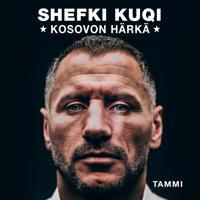 Shefki Kuqi - Kosovon härkä