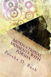 Motivational Moments with Porsha: 30 Days of Detox