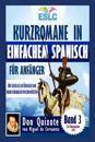 Kurzromane in Einfachem Spanisch Fur Anfanger: Don Quixote Von Miguel de Cervantes