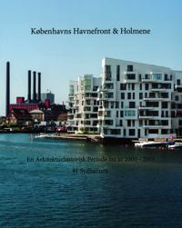 Københavns Havnefront & Holmene