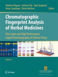 Chromatographic Fingerprint Analysis of Herbal Medicines Volume V