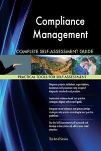 Compliance Management Complete Self-Assessment Guide