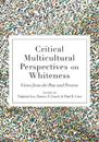 Critical Multicultural Perspectives on Whiteness