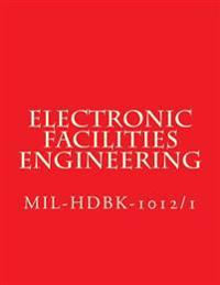 Electronic Facilities Engineering - Mil-Hdbk-1012/1: Mil-Hdbk-1012/1
