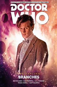 Doctor Who: The Eleventh Doctor, The Sapling , Branches