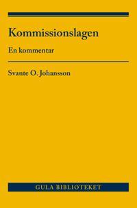 Kommissionslagen : en kommentar - Svante O. Johansson   Laserbodysculptingpittsburgh.com