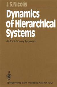 Dynamics of Hierarchical Systems