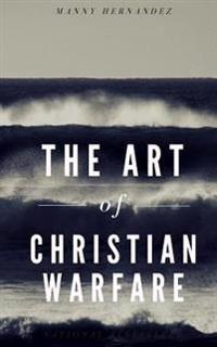 The Art of Christian Warfare