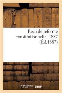 Essai de Reforme Constitutionnelle, 1887