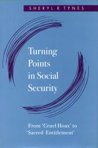 Turning Points in Social Security