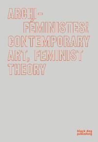Archi-feministes!