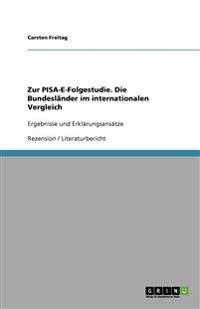 Zur Pisa-E-Folgestudie. Die Bundeslander Im Internationalen Vergleich