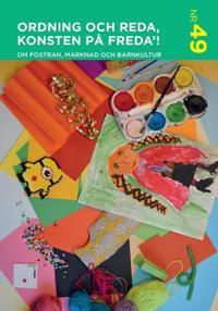 Ordning och reda konsten på freda : om fostran, marknad och barnkultur