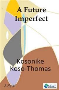A Future Imperfect