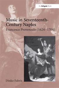 Music in Seventeenth-Century Naples