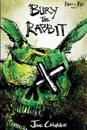 Bury the Rabbit: Rabbit in Red Volume Three
