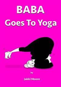 Baba Goes to Yoga