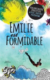 Emilie Est Formidable: Coloriages Positifs Avec Votre Prenom
