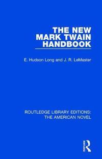 The New Mark Twain Handbook