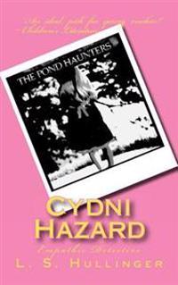 Cydni Hazard, Empathic Detective
