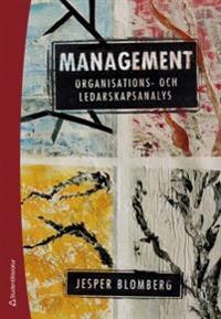 Management : organisations- och ledarskapsanalys