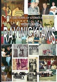 """Raywickians"" Volume 3"