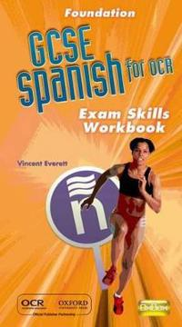 GCSE Spanish for OCR Exam Skills Workbook Foundation