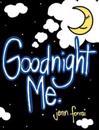 Goodnight Me