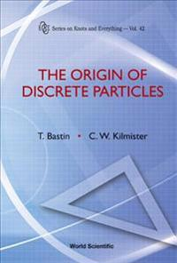 The Origin of Discrete Particles