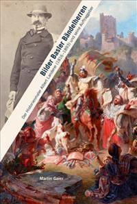 Bilder Basler Bandelherren: Der Historienmaler Albert Landerer (1816-1893) Und Seine Auftraggeber