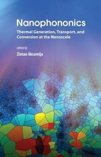 Nanophononics: Thermal Generation, Transport, and Conversion at the Nanoscale