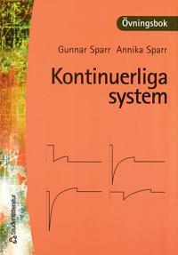 Kontinuerliga system - övningsbok