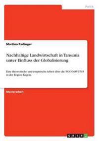 Nachhaltige Landwirtschaft in Tansania Unter Einfluss Der Globalisierung
