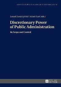 Discretionary Power of Public Administration