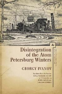 Disintegration of the Atom and Petersburg Winters
