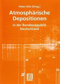 Atmospharische Depositionen in Der Bundesrepublik Deutschland
