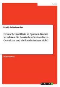 Ethnische Konflikte in Spanien. Warum wendeten die baskischen Nationalisten Gewalt an und die katalanischen nicht?