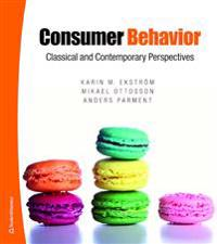 Consumer Behavior - Classical and Contemporary perspectives