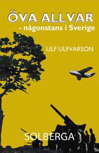 Öva allvar - Någonstans i Sverige