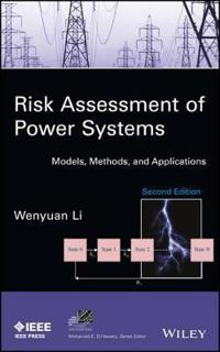Risk Assessment of Power Systems: Models, Methods, and Applications