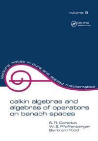 Calkin Algebras and Algebras of Operators on Banach SPates