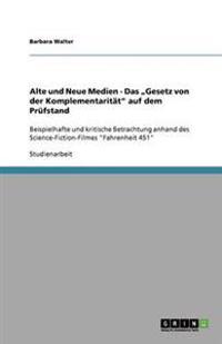 """Alte Und Neue Medien - Das """"Gesetz Von Der Komplementaritat Auf Dem Prufstand"""