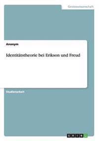 Identitatstheorie Bei Erikson Und Freud