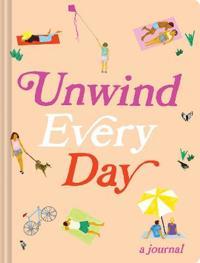 Unwind Every Day