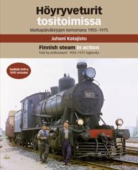 Höyryveturit tositoimissa (+dvd) - Finnish Steam in Action