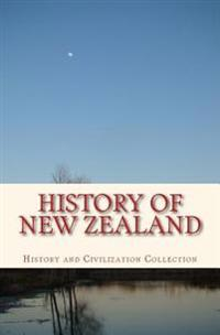 History of New Zealand: The Land of the Long White Cloud