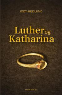 Luther og Katharina